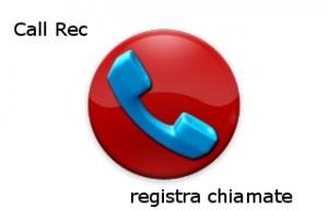 Call Rec registra chiamate